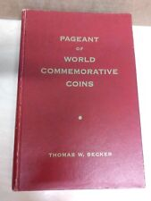 Pageant of world Commemorative Coins Thomas W. Becker 1962