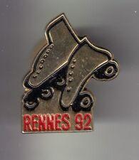 RARE PINS PIN'S .. SPORT PATIN A ROULETTE ROLLER SKATE SKATING 92 RENNES 35 ~DA