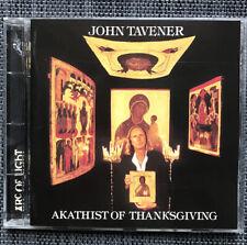 John Tavener : Akathist of Thanksgiving (CD)