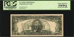 1985 $5 Federal Reserve Error Full Face to Back Offset PCGS AU55 PPQ Fr.1978-F