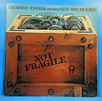 BACHMAN-TURNER OVERDRIVE NOT FRAGILE 1974 ORIGINAL GREAT CONDITION! VG+/VG+!!C