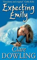 Expecting Emily, Dowling, Clare, Very Good, Paperback