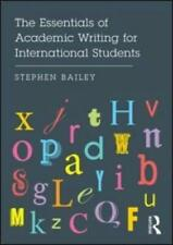 The Essentials of Academic Writing for International Students by Stephen Bail...