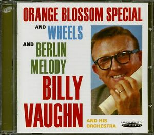 Billy Vaughn - Orange Blossom Special And Wheels And Berlin Melody (CD) - Pop...