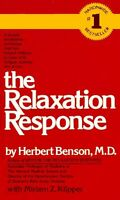 The Relaxation Response by Herbert Benson, Miriam Z. Klipper