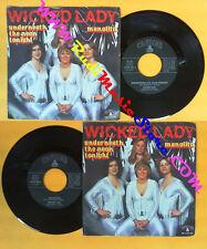 LP 45 7'' WICKED LADY Underneath the neon tonight Manolito italy no cd mc dvd