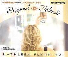 Beyond the Blonde by Kathleen Flynn-Hui (2005, CD, Unabridged)