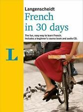 In 30 Days: French in 30 Days by Langenscheidt (2017, CD / Paperback)