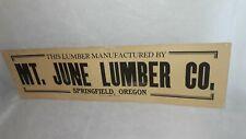 Mt. June Lumber Co., Springfield, Oregon, Advertising Sign; Vtg./Antique, U.S.A.