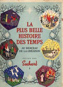 LA PLUS BELLE HISTOIRE DES TEMPS - Au Berceau de la Création éditée par Suchard