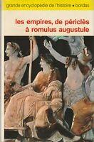 Les empires, de Périclès à Romulus Augustule. COLLECTIF