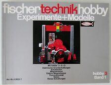 TOP ZUSTAND: FISCHERTECHNIK EXPERIMENTE + MODELLE Anleitungen HOBBY 3 Band 1!