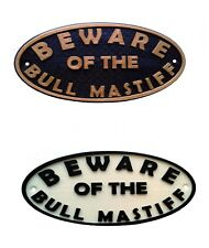 Bull Mastiff Beware Of The Dog Sign - House Garden Gate Sign Plaque