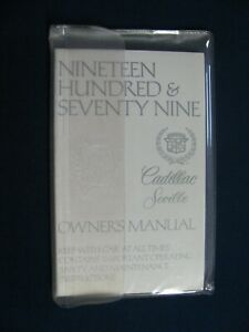 1979 Cadillac Seville Owners Operators Manual with Embossed Clear Sleeve Holder