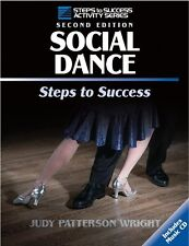 Social Dance: Steps to Success, 2nd Edition (Steps to Success) by Judy Wright