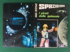 SPAZIO 1999 - I PIRATI DELLE GALASSIE Ed. AMZ (1° Ed 1975) Libro Fantascienza TV