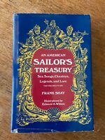 American Sailor's Treasury by Frank Shay (1991, Hardcover) FIRST EDITION!