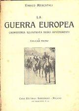 MERCATALI Enrico, La guerra europea