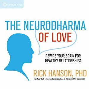 The Neurodharma of Love by Rick Hanson PhD