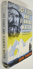 1955 ICE FLOES & FLAMING WATER 3rd Ed hc/dj Melville Bay Greenland