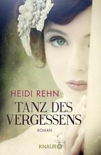 Tanz des Vergessens von Heidi Rehn (2015, Taschenbuch) UNGELESEN