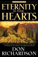 Eternity in Their Hearts, Paperback by Richardson, Don, Brand New, Free shipp...