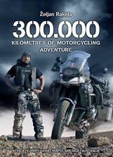 300.000 KM Motorrad Adventure Zeljan Rakela BMW GS 1200 ADV Rally DE