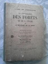 La surveillance des forêts et de la pêche, Bouquet de la Grye 1927