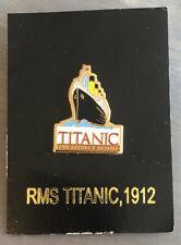 "RMA Titanic, 1912 ""Titanic The Artifact Exhibit"" Pin-New On Backer"