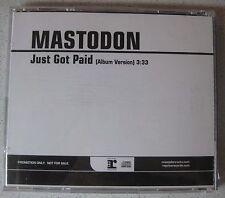 Mastodon-Just Got Paid * maxicd * 1-Track Tool ISIS