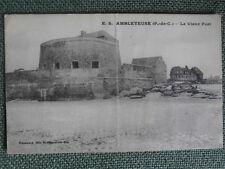 cpa pas de calais 62 AMBLETEUSE le Vieux Fort