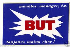 Autocollant Sticker Pub - Magasin But Meubles ménager, TV toujours moins cher