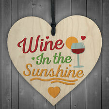 Wine In The Sunshine Funny Wooden Heart Garden Shed Alcohol Hanging Plaque Sign