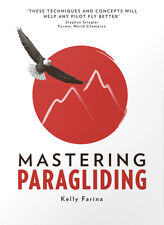 Book: Mastering Paragliding by Kelly Farina