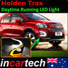 Holden Trax 13 14 15 accessories DRL Daytime Running LED Light Front Fog Lamp