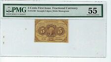 Fr#1230 5¢1st Issue Fractional Currency, Straight Edges w/ Monogram, PMG 55