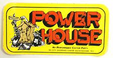 VINTAGE POWER HOUSE CUSTOM PARTS PERFORMANCE CENTER SPEED SHOP DECAL STICKER