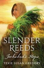SLENDER REEDS - GREGORY, TEXIE SUSAN - NEW PAPERBACK BOOK