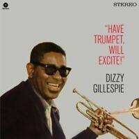 Gillespie- DizzyHave Trumpet- Will Excite! + 1 Bonus Track (New Vinyl)