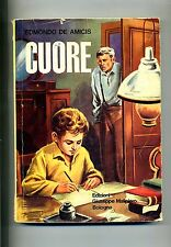 Edmondo De Amicis # CUORE # Edizioni Giuseppe Malipiero 1965