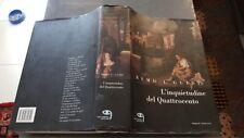 L INQUIETUDINE DEL QUATTROCENTO L GUIDI ED TIELLEMEDIA 2007