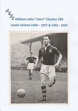 JOHN CHARLES LEEDS UNITED 1948-57 & 1962-63 RARE ORIG SIGNED MAG PICTURE CUTTING