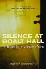 Silence a Boalt Recibidor: The Desmontar de Affirmative Acción