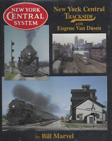 NEW YORK CENTRAL Trackside: 1940s-1950s with many passenger trains -- (NEW BOOK)