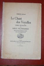 Le Chant des Voyelles comme Invocation aux Dieux Planétaires. E Bailly, 1912