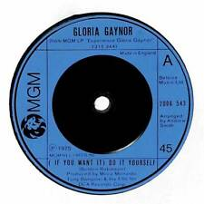 """Gloria Gaynor - (If You Want It) Do It Yourself - 7"""" Record Single"""