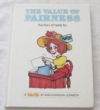 The Value of Fairness: The Story of Nellie Bly (A Valuetale) by Ann Donegan John