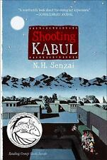 The Kabul Chronicles: Shooting Kabul by N. H. Senzai (2011, Paperback)