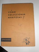 COMO COLECCIONAR MARIPOSAS - J A ARROYO - SANTILLANA 1964