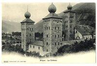 CPA Suisse Lémanique Brigue Le Château